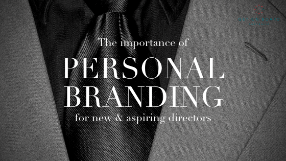 Personal Branding for New and Aspiring Company Directors