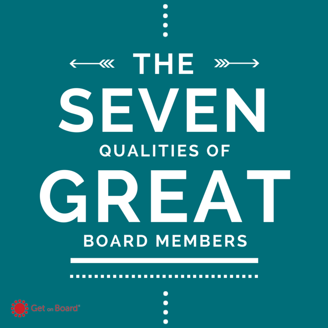 The Seven Qualities of Great Board Members | Get On Board Australia