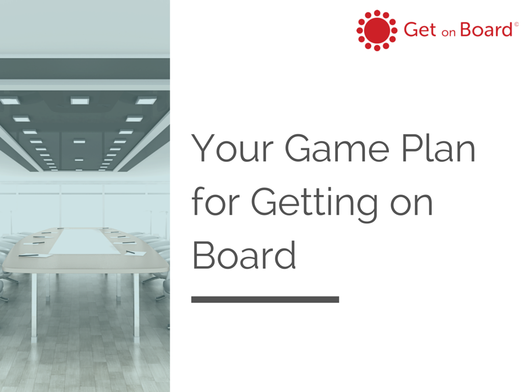 A step-by-step plan to joining a board
