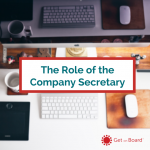 An understanding of the role and responsibilities of the Company Secretary