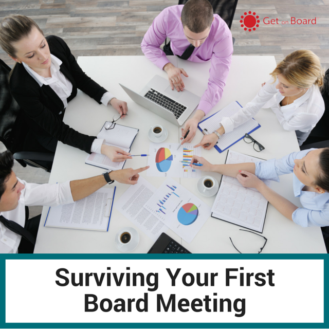 Advice for successfully getting to and through your first board meeting.