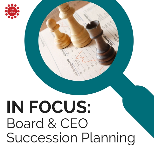 Succession Planning for the Board and CEO
