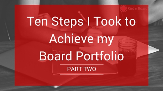 Ten steps to achieving a board portfolio
