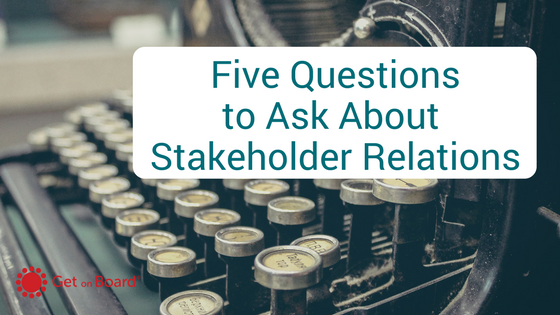 Five questions for a board to ask about the stakeholder relations programme