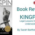 Book Review: King Pin by Sarah Bartholomeusz