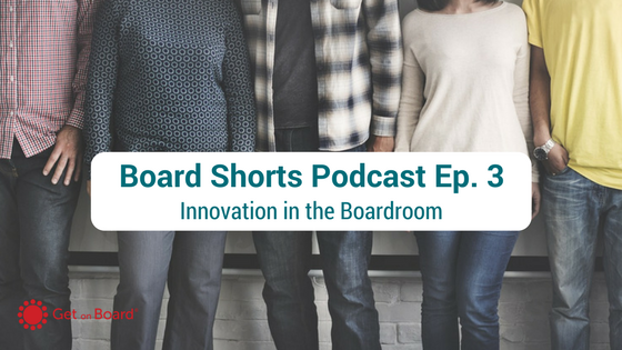 A conversation about innovation in the boardroom