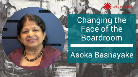 Asoka Basnayake is Changing the Face of the Boardroom