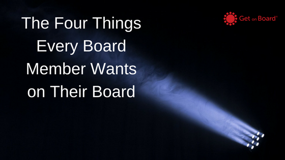 The four most important things that you should look for when joining a board.