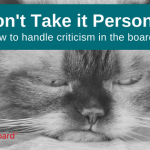 How to handle criticism in the boardroom