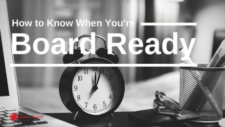 How do I know when I'm ready to join a board?