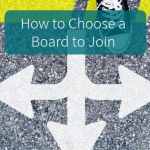 Five things to consider when you're looking for a board to join