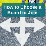 Choosing a board to join