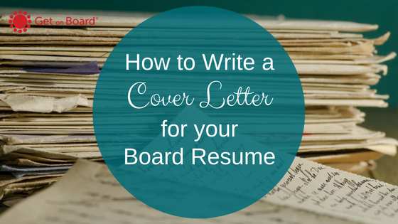 How to Write a Board Resume Cover Letter | Get On Board Australia