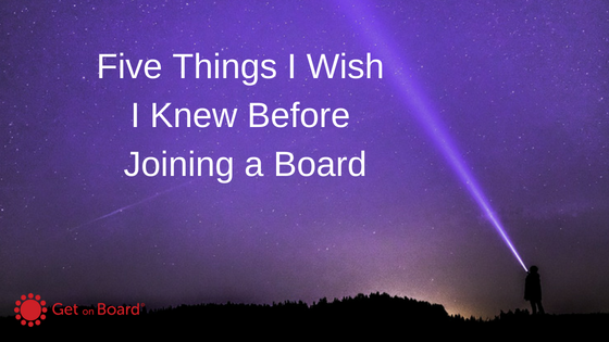 Five things I wish I knew before starting my board career