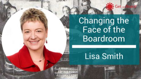 Lisa Smith is Changing the Face of the Boardroom