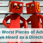 The worst advice I've heard as a Company Director
