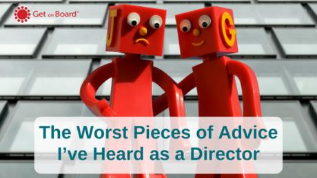 The worst advice I've heard as a Company Director