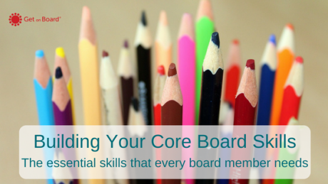 How to Build Your Core Board Skills