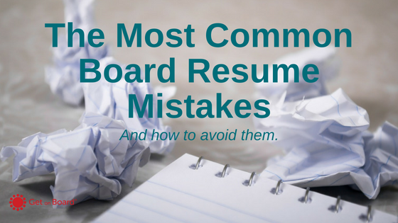 Common Board Resume Mistakes