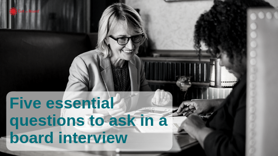 Five Board Interview Questions to Ask