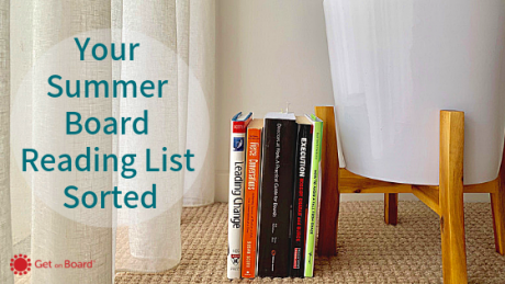 5 Must-Read Books for New and Aspiring Board Members